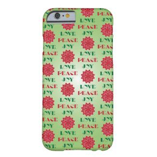 Amor, paz, alegría I Funda Barely There iPhone 6