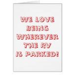 ¡Amor que es dondequiera que se parquee rv! Tarjetón
