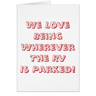 ¡Amor que es dondequiera que se parquee rv! Tarjeta De Felicitación