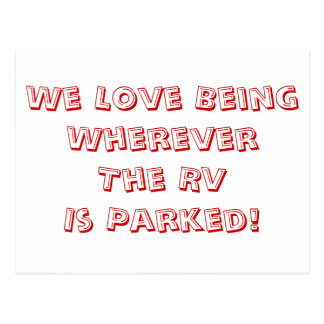 ¡Amor que es dondequiera que se parquee rv! Tarjetas Postales