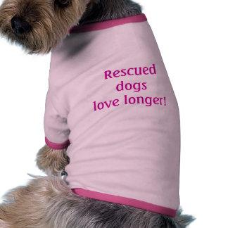 ¡Amor rescatado de los perros más de largo! Ropa De Perro