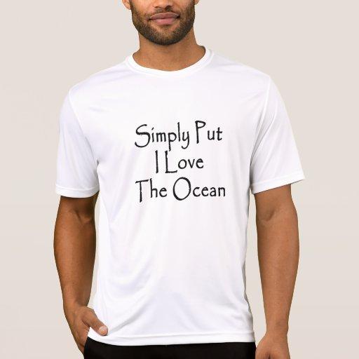 Amor simplemente puesto de I el océano Camiseta