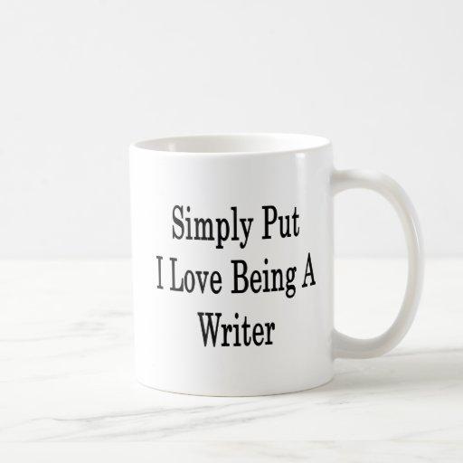 Amor simplemente puesto de I que es un escritor Tazas De Café