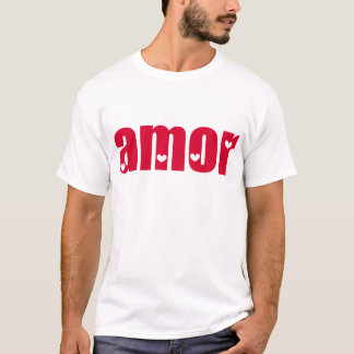 Amor! Spanish Love design! T-Shirt