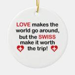 Amor suizo adorno para reyes