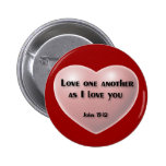 """Amor uno otro como te amo"" botón Pins"