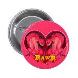 Amor-uno-saurus de Rawr Pin Redondo De 2 Pulgadas
