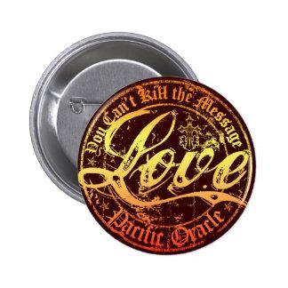 Amor usted no puede matar al mensaje pin redondo de 2 pulgadas