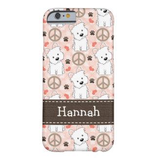 Amor Westies de la paz Funda Para iPhone 6 Barely There