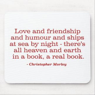 Amor y amistad y humor y naves en el mar alfombrilla de ratón