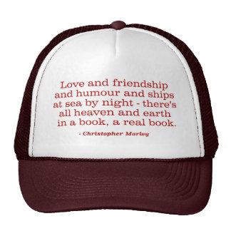 Amor y amistad y humor y naves en el mar gorras