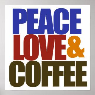 Amor y café de la paz posters