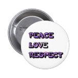 Amor y respecto de la paz pin