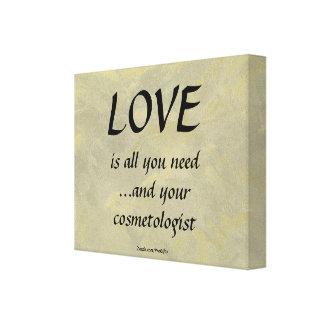 Amor y su cosmetologist lienzo envuelto para galerías