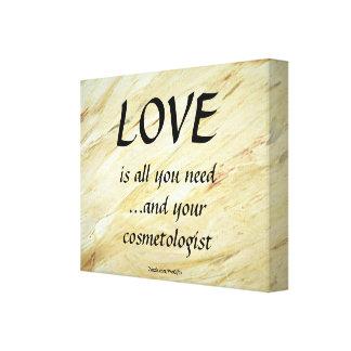 Amor y su cosmetologist impresiones en lona estiradas