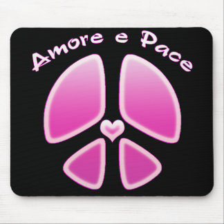 Amore e Pace - Love and Peace Mouse Pad