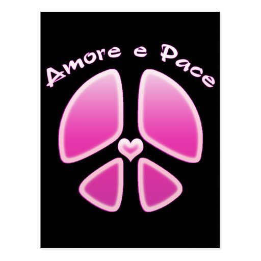Amore e Pace - Love and Peace Postcard