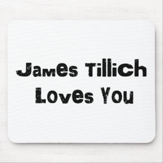 Amores de James Tillich usted Alfombrillas De Raton