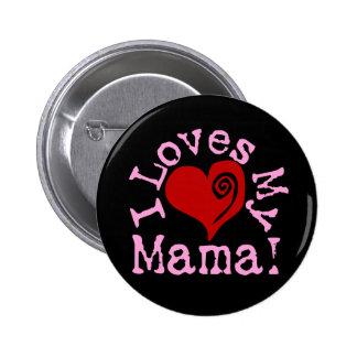 Amores I mi mamá Pin