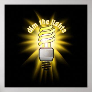 Amortigüe la luz ahorro de energía póster
