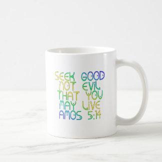 Amos 5:14 coffee mug