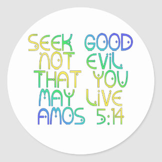 Amos 5:14 stickers