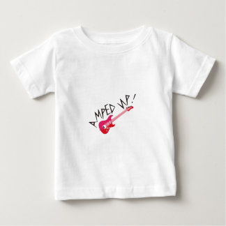 Amped Up Baby T-Shirt