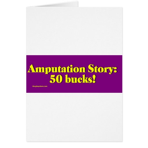 amputation_story greeting card