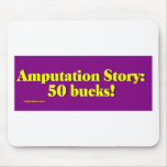 amputation_story mouse pad