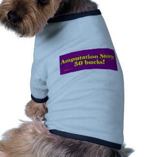 amputation_story camiseta con mangas para perro
