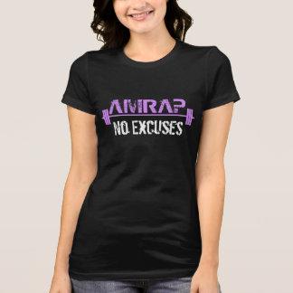 AMRAP - Ningunas excusas Camisetas