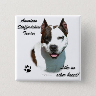 AmStaff Like No Other Breed Pinback Button