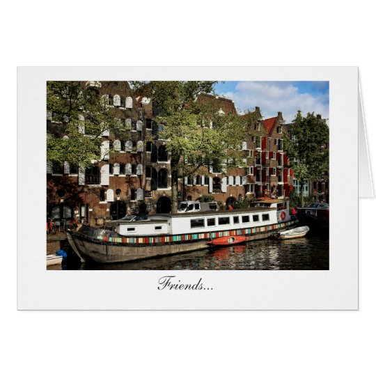 Amsterdam Canal Barge - Friends Card