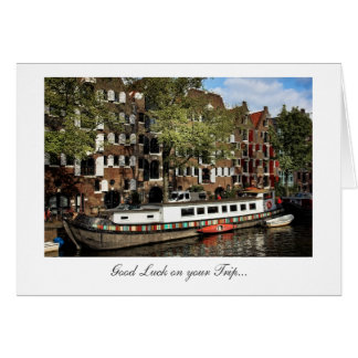Amsterdam Canal Barge - Good Luck on Your Trip Greeting Card