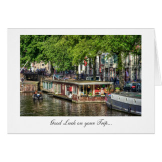 Amsterdam Canal Houseboat - Good Luck on Your Trip Greeting Card