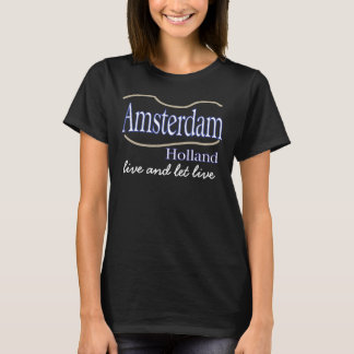 Amsterdam live and let live T-shirt