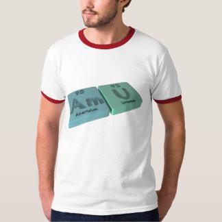 Amu as Am Americium  and U Uranium T-Shirt