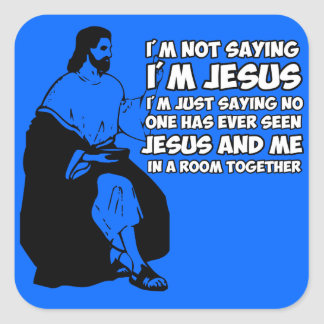 Amusing atheist square sticker
