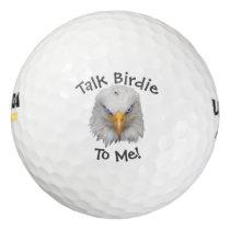 "Amusing Eagle ""Talk Birdie To Me"" Cute Gift Golf Balls"