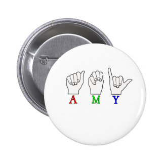 AMY NAME ASL FINGERSPELLED SIGN PINBACK BUTTONS