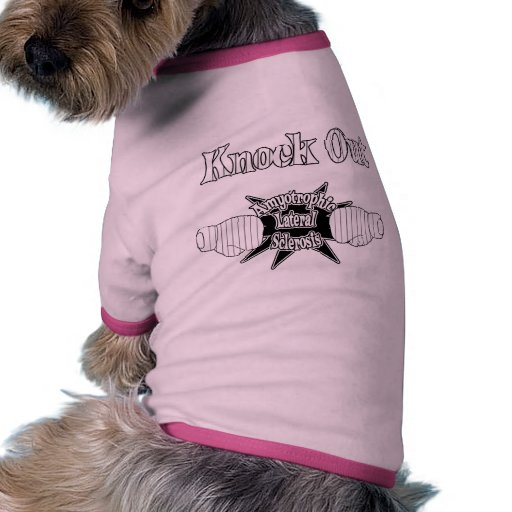 Amyotrophic Lateral Sclerosis Dog Tee