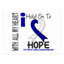 Amyotrophic Lateral Sclerosis  I Hold On To Hope Postcard