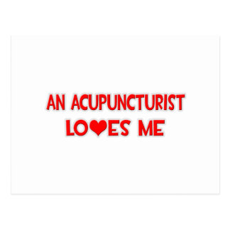 An Acupuncturist Loves Me Post Cards