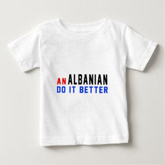 An Albanian Do It Better Tee Shirt