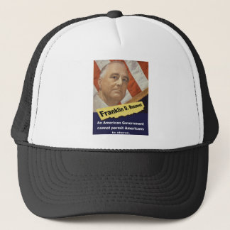 An American Government - FDR Trucker Hat