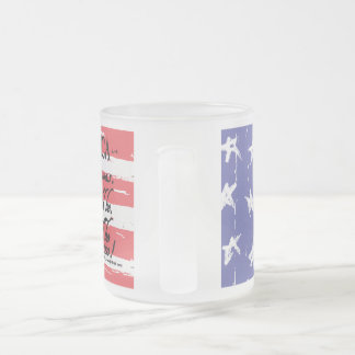 """An American Toast"" 10 oz Frosted Mug"