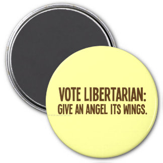 An angel gets its wings when a libertarian wins 3 inch round magnet