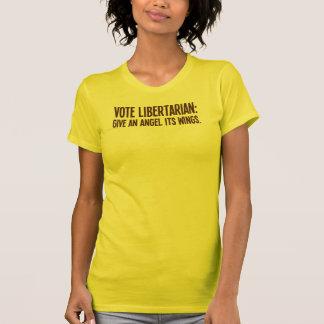 An angel gets its wings when a libertarian wins T-Shirt