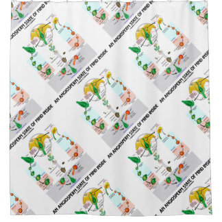 An Angiosperm State Of Mind Inside (Flower) Shower Curtain