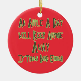 An Apple A Day - Funny Quote, Red Background Ceramic Ornament